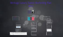 Heritage Luxury Suites Marketing Plan 2015