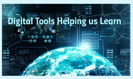 Digital Tools Helping us Learn
