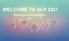 WELCOME TO ALP 101!