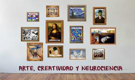 ARTE, CREATIVIDAD Y NEUROCIENCIA