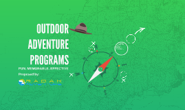 OUTDOOR ADVENTURE PROGRAMS