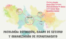 Patología: definición, campo de estudio y organización de de