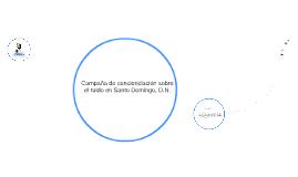Campaña de concienciación sobre el ruido en Santo Domingo, D