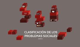 Copy of CLASIFICACIÒN DE LOS PROBLEMAS SOCIALES