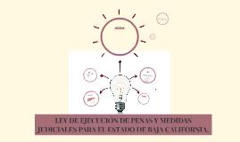 LEY DE EJECUCION DE PENAS Y MEDIDAS JUDICIALES PARA EL ESTAD