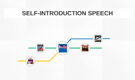 SELF-INTRODUCTION SPEECH