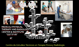 MEXICALI PHYSICAL THERAPY AND RADIOLOGY CENTER & INSTITUTE