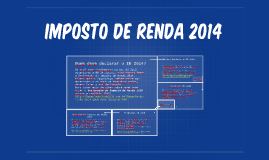 Imposto de Renda 2014 - Quem deve declarar, Restituição, Programa, Simulação IR 2014