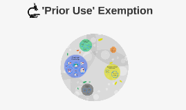 Prior Use Exemption