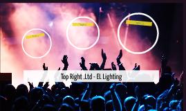Top Right .Ltd - EL Lighting