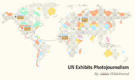 UN Exhibits Photojournalism