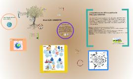 Copy of Copy of A HISTÓRIA DA EDUCAÇÃO AMBIENTAL