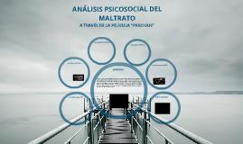 """Copy of ANÁLISIS PSICOSOCIAL DEL MALTRATO A TRAVÉS DE LA PELÍCULA """"PRECIOUS"""""""