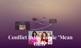 """Conflict in the movie """"Mean Girls"""""""