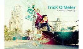 Trick O'Meter