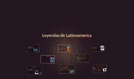 Leyendas de Latinoamerica