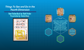 """""""Things Do See and Do in the Fourth Dimension"""""""