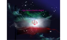 Copy of Iran Culture Pre-Revolution