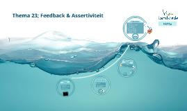 Thema 23; Feedback & Assertiviteit
