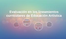 Copy of Evaluación en los lineamientos curriculares de Educación Art