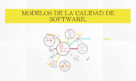 Copy of Modelos de la calidad de software.