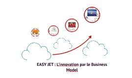 Copy of Easy Jet: l'innovation par le business model