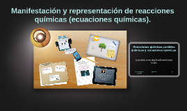 Copy of Manifestación y representación de reacciones químicas.