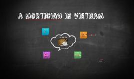 A mortician in Vietnam
