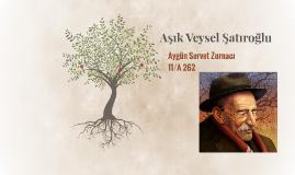 Copy of Aşık Veysel Şatıroğlu
