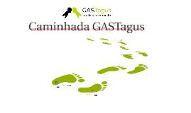 Caminhada GASTagus