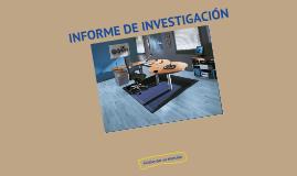 Copy of INFORME DE INVESTIGACION