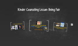 Kinder Counseling Lesson: Being Fair
