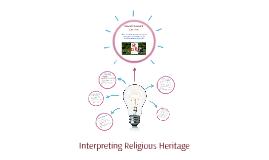 Interpreting Religious Heritage