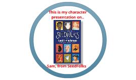Seed folk character presentation on Sam
