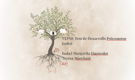 TEPSI: Test de Desarrollo Psicomotor