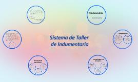 Copy of Copy of Sistema de Taller de Indumentaria.