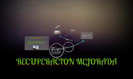 Copy of RECUPERACION MEJORADA