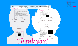 Ch. 12 Language, Gender, and Sexuality