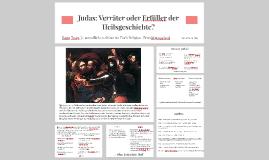 Judas: Verräter oder Erfüller der Heilsgeschichte?