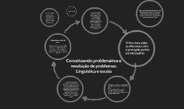 Conceituando problemáticas, resoluções de problemas, Linguís
