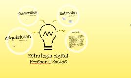 Copia de Estrategia digital ProsperiT Socios
