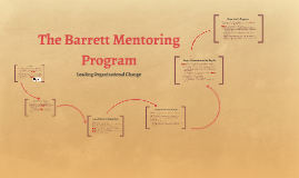 Leading Change: Barrett Mentoring Program