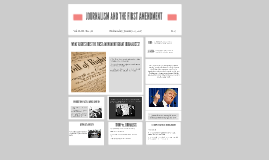 JOURNALISM AND THE FIRST AMENDMENT