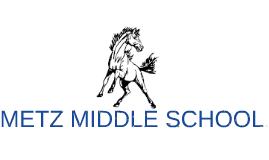 METZ MIDDLE SCHOOL