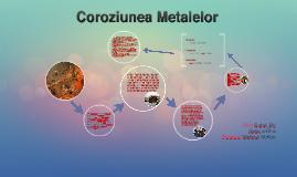 Copy of Coroziunea Metalelor