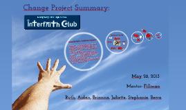 Change Project Summary: Interfaith Club