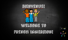 Welcome to French Immersion!