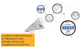 CAMBIOS NORMATIVOS EN EL PROGRAMA VIPA.