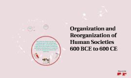 Period 2: Organization and Reorganization of Human Societies