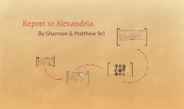 Report to Alexandria
